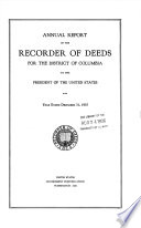 Annual Report of the Recorder of Deeds for the District of Columbia to the President of the United States