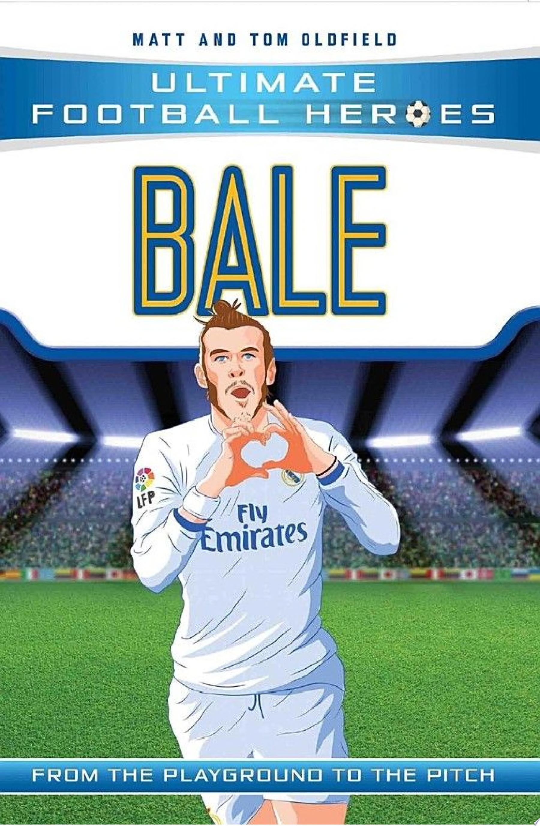 Bale  Ultimate Football Heroes    Collect Them All