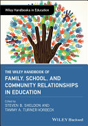 The Wiley Handbook of Family  School  and Community Relationships in Education