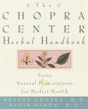 The Chopra Center Herbal Handbook