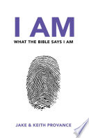 I Am What The Bible Says I Am