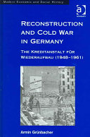 Reconstruction And Cold War In Germany