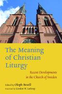 The Meaning of Christian Liturgy [Pdf/ePub] eBook