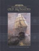 Interpreting Old Ironsides