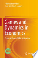 Games and Dynamics in Economics Book