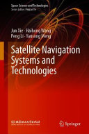 Satellite Navigation Systems and Technologies Book