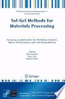 Sol Gel Methods for Materials Processing