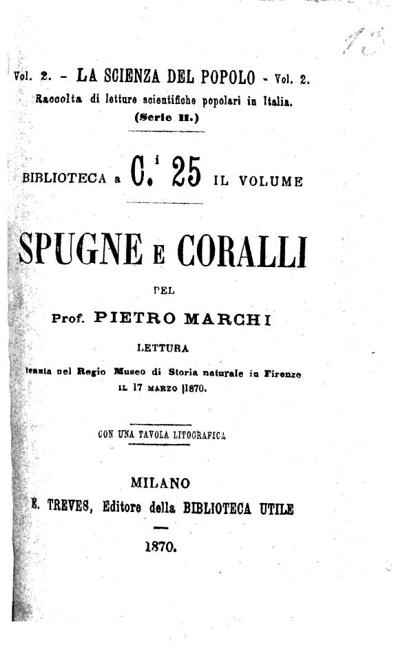 Spugne e coralli lettura tenuta nel Regio Museo di Storia naturale in Firenze il 17 marzo 1870