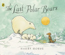 The Last Polar Bears Pdf/ePub eBook