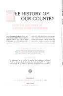 The History of Our Country from the Discovery of America to the Present Time