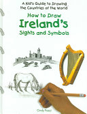 How to Draw Ireland's Sights and Symbols