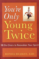 You re Only Young Twice