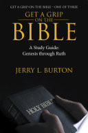 Get a Grip—On the Bible