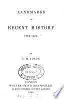 Landmarks of Recent History  1770 1883 Book PDF