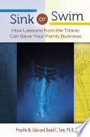 Sink or Swim  How Lessons from the Titanic Can Save Your Family Business