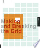 Making and Breaking the Grid Book
