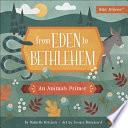 From Eden to Bethlehem