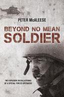 Beyond No Mean Soldier Book