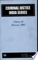 Criminal Justice India Series: Haryana, 2002