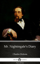 Mr. Nightingale's Diary by Charles Dickens (Illustrated)