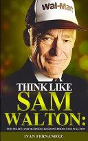 Think Like Sam Walton