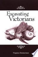 Excavating Victorians