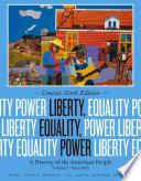 Liberty, Equality, Power: A History of the American People, Volume II: Since 1863, Concise Edition  , Volume 2
