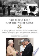 The Maple Leaf and the White Cross
