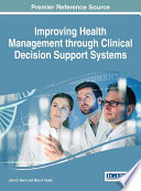 Improving Health Management through Clinical Decision Support Systems