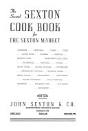 The Second Sexton Cook Book for the Sexton Market