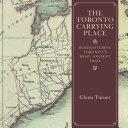 The Toronto Carrying Place [Pdf/ePub] eBook