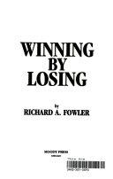 Winning by Losing Book PDF