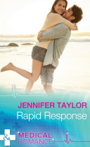 Rapid Response (Mills & Boon Medical) (The A and E, Book 15)