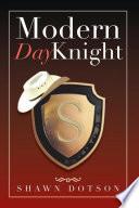 Modern Day Knight
