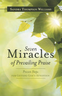 Seven Miracles of Prevailing Praise