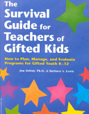 The Survival Guide for Teachers of Gifted Kids
