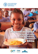 Report of the Regional Study on the State of the Art of National School Food and Nutrition Programmes in Africa