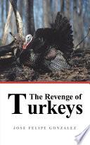 The Revenge of Turkeys