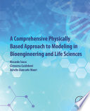 A Comprehensive Physically Based Approach To Modeling In Bioengineering And Life Sciences Book PDF