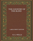 Pdf The Country Of The Blind - Large Print Edition