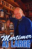 Mortimer at Large