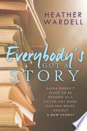 Everybody S Got A Story