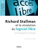 Richard Stallman et la révolution du logiciel libre ebook