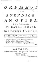 Orpheus and Eurydice; an opera [by L. Theobald. In three interludes, and in verse].