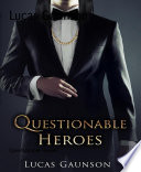 Questionable Heroes