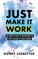 Just Make It Work Pdf/ePub eBook