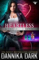 Heartless (Crossbreed Series: Book 9)
