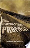 Tribulation Prophecy