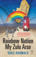 Rainbow Nation My Zulu Arse Pdf/ePub eBook