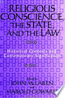 Religious Conscience The State And The Law